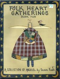 Folk Hearts Gathering Book Two. A Collection of Angels