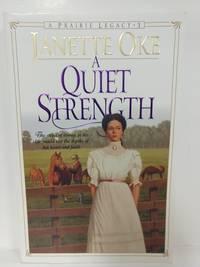 A Quiet Strength (Prairie Legacy Series #3)