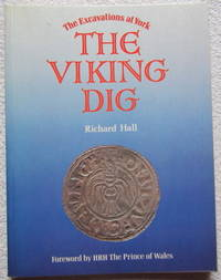 The Viking Dig: The Excavations at York