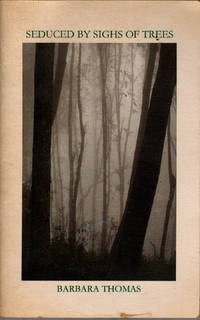 Seduced By Sighs of Trees
