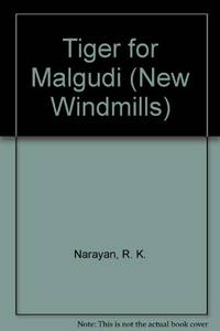 image of Tiger for Malgudi (New Windmills)