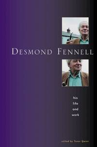 Desmond Fennell: His Life and Work