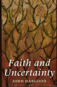 Faith and Uncertainty