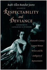 Respectability and Deviance: Nineteenth-Century German Women Writers and the Ambiguity of Representation (Women in Culture and Society)