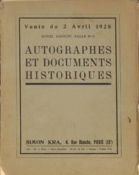 Vente 2 Avril 1928: Autographes et Documents Historiques.
