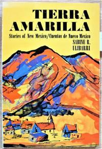 Tierra Amarilla Stories of New Mexico/Cuentos de Nuevo Mexico