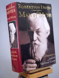 Robertson Davies: Man of Myth