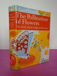 New Naturalist No.  54 THE POLLINATION OF FLOWERS
