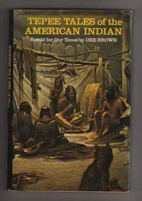 TEPEE TALES of the AMERICAN INDIAN