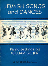 Jewish Songs and Dances (Piano Settings)