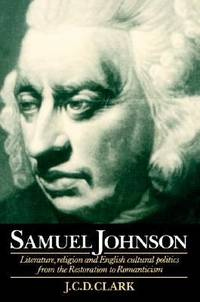 image of Samuel Johnson : Literature, Religion and English Cultural Politics from the Restoration to Romanticism