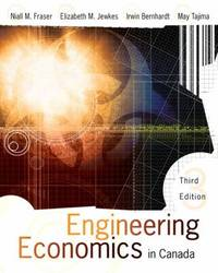 Engineering Economics in Canada by  May  Irwin; Tajima - Hardcover - 2008 - from ThriftBooks (SKU: G0131269577I5N11)