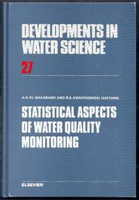 Statistical Aspects of Water Quality Monitoring.  Proceedings of the Workshop held at the Canada Centre for Inland Waters, October 7-10, 1985