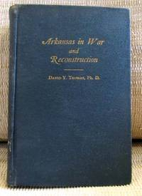 Arkansas in War and Reconstruction