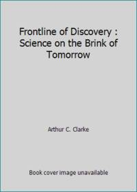 image of Frontline of Discovery : Science on the Brink of Tomorrow