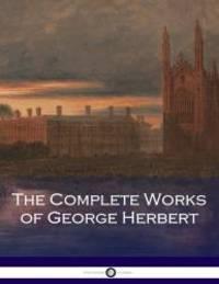 The Complete Works of George Herbert by George Herbert - Paperback - 2017-08-31 - from Books Express (SKU: 1975943090n)