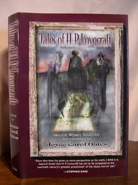 TALES OF H.P. LOVECRAFT; MAJOR WORKS SELECTED AND INTRODUCED BY JOYCE CAROL OATES