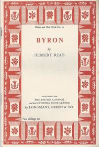 Byron by  Herbert Read - Reprint - 1955 - from Christopher Baron and Biblio.com
