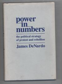 Power in Numbers: The Political Strategy of Protest and Rebellion