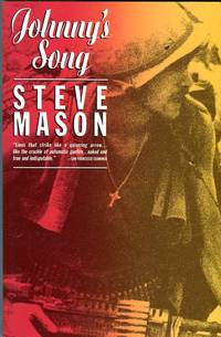 Johnny's Song by  Steve (INSCRIBED) Mason - Paperback - Signed First Edition - 1986 - from Barbarossa Books Ltd. (SKU: 66673)