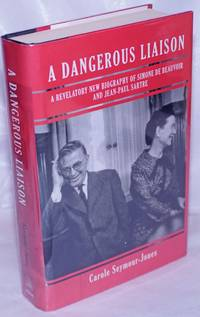 image of A Dangerous Liasion: a revelatory new biography of Simone de Beauvoir_Jean-Paul Sartre