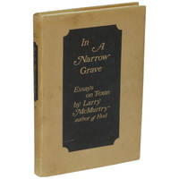 image of In a Narrow Grave: Essays on Texas [First