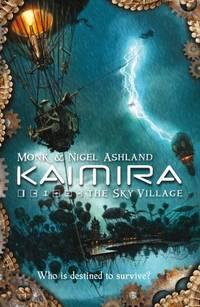 Kaimira: The Sky Village