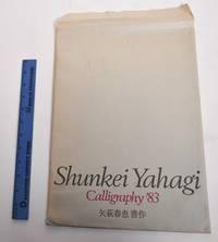 image of Shunkei Yahagi: Calligraphy '83