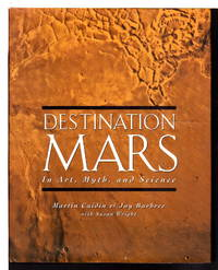 DESTINATION MARS: In Art, Myth, and Science.