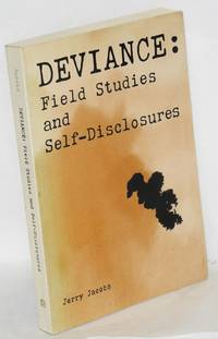 Deviance: field studies and self-disclosures