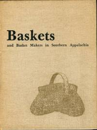 image of Baskets And Basket Makers In Southern Appalachia