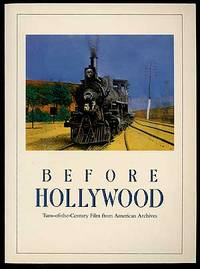 Before Hollywood: Turn-of-the-Century Film from American Archives