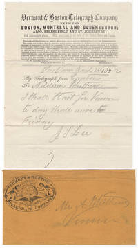 A FRIEND ANNOUNCES HIS UPCOMING VISIT VIA THE BOSTON & VERMONT TELEGRAPH COMPANY - Telegraph message sent from Camden, Maine to Vernon, Vermont