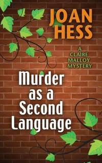 Murder As a Second Language by Joan Hess - Hardcover - 2014 - from ThriftBooks and Biblio.com