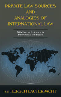 Private Law Sources and Analogies of International Law With Special..