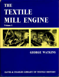 The Textile Mill Engine, Volume 1