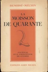 LA MOISSON DE QUARANTE