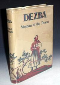 Dezba, Woman of the Desert (signed By the author)