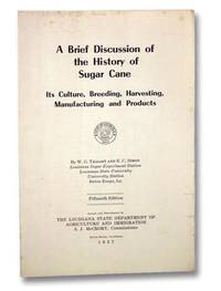 A Brief Discussion of the History of Sugar Cane
