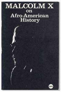 Malcolm X on Afro-American History [cover title]