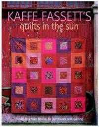 image of Kaffe Fassett's Quilts in the Sun: 20 Designs from Rowan for Patchwork and Quilting