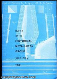 Bulletin of the Historical Metallurgy Group Vol 4 - No 2 1970