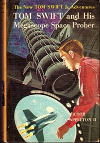Tom Swift and His Megascope Space Prober  (#20) by  Victor II Appleton - 1st - 1962 - from Dorley House Books and Biblio.com