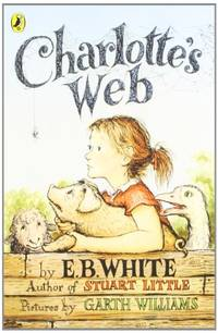 Charlotte's Web by  E. B White - Paperback - from World of Books Ltd (SKU: GOR001297717)