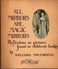 All Mirrors are Magic Mirrors: Reflections on Pictures found in Children's Books