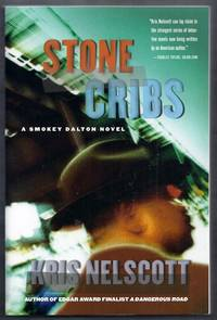 Stone Cribs. A Smokey Dalton Novel