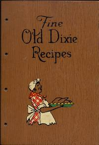 The Southern Cook Book of Fine Old Dixie Recipes