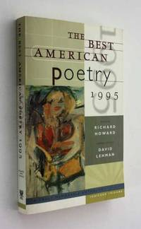 The Best American Poetry 1995 by Richard Howard and David Lehman (eds) - Paperback - First Edition - 1995 - from Cover to Cover Books & More and Biblio.com