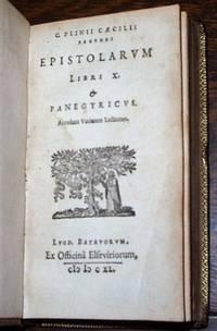 image of C. Plinii Caecilii Secundi Epistolarum Libri X et Pangyricus. Accedunt ariantes Lectiones.
