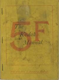 THE KODAK MANUAL. FOR NO. 5 FOLDING KODAK